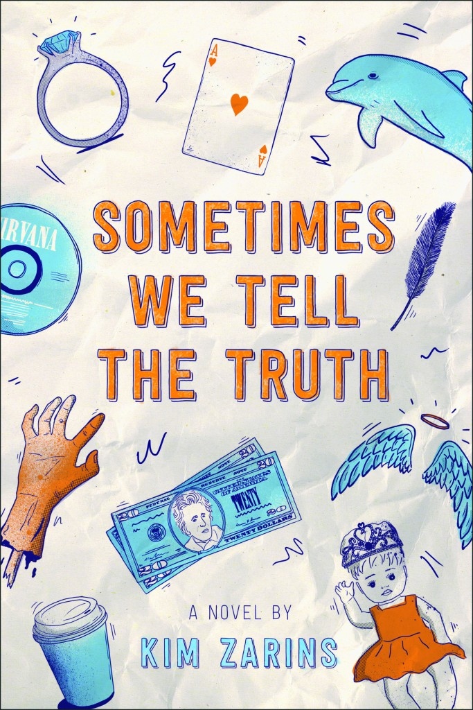Sometimes We Tell The Truth Cover