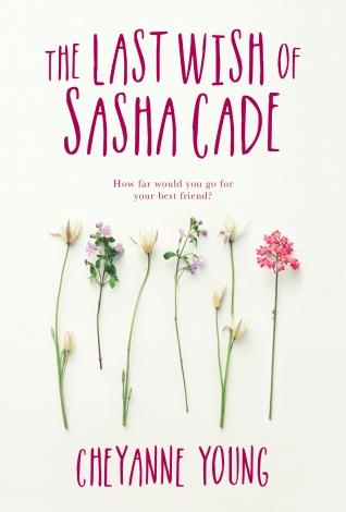 Last Wish of Sasha Cade, The